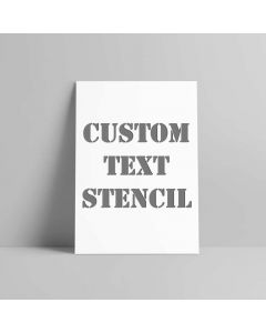 Custom Text Spray Paint Stencil - Plastic